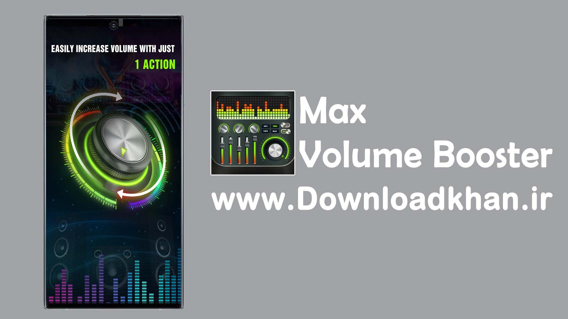 Max Volume Booster